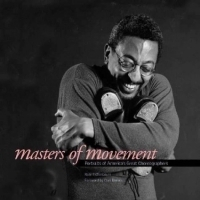 Masters of Movement: Portraits of America's Great Choreographers артикул 748a.