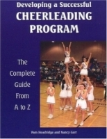 Developing A Successful Cheerleading Program (Developing a Successful Program) артикул 749a.